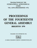 Transactions of the International Astronomical Union: Proceedings of the Fourteenth General Assembly Brighton 1970
