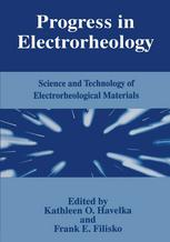 Progress in Electrorheology: Science and Technology of Electrorheological Materials