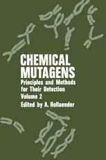 Chemical Mutagens: Principles and Methods for Their Detection:Volume 2