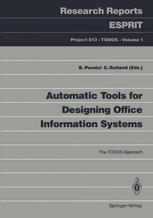 Automatic Tools for Designing Office Information Systems: The TODOS Approach
