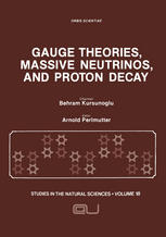 Gauge Theories, Massive Neutrinos and Proton Decay