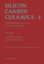 Silicon Carbide Ceramics—1: Fundamental and Solid Reaction