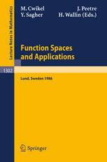 Function Spaces and Applications: Proceedings of the US-Swedish Seminar held in Lund, Sweden, June 15–21, 1986