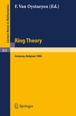 Ring Theory Antwerp 1980: Proceedings, University of Antwerp U.I.A. Antwerp, Belgium, May 6–9, 1980