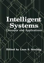 Intelligent Systems: Concepts and Applications