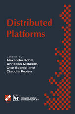 Distributed Platforms: Proceedings of the IFIP/IEEE International Conference on Distributed Platforms: Client/Server and Beyond: DCE, CORBA, ODP and A