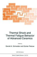 Thermal Shock and Thermal Fatigue Behavior of Advanced Ceramics