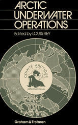 Arctic Underwater Operations: Medical and Operational Aspects of Diving Activities in Arctic Conditions