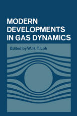 Modern Developments in Gas Dynamics: Based upon a course on Modern Developments in Fluid Mechanics and Heat Transfer, given at the University of Calif