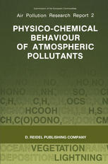 Physico-Chemical Behaviour of Atmospheric Pollutants: Proceedings of the Fourth European Symposium held in Stresa, Italy, 23–25 September 1986