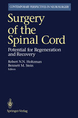 Surgery of the Spinal Cord: Potential for Regeneration and Recovery