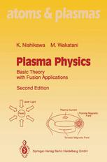 Plasma Physics: Basic Theory with Fusion Applications