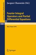 Fourier Integral Operators and Partial Differential Equations: Colloque International, Université de Nice, 1974