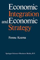 Economic Integration and Economic Strategy