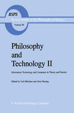 Philosophy and Technology II: Information Technology and Computers in Theory and Practice