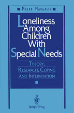 Loneliness Among Children With Special Needs: Theory, Research, Coping, and Intervention