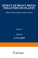 Effect of Heavy Metal Pollution on Plants: Effects of Trace Metals on Plant Function