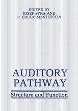 Auditory Pathway: Structure and Function