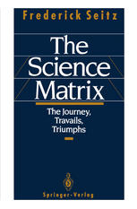 The Science Matrix: The Journey, Travails, Triumphs