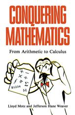 Conquering Mathematics: From Arithmetic to Calculus