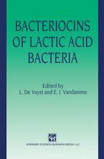 Bacteriocins of Lactic Acid Bacteria: Microbiology, Genetics and Applications