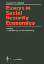 Essays in Social Security Economics: Selected Papers of a Conference of the International Institute of Management, Wissenschaftszentrum Berlin