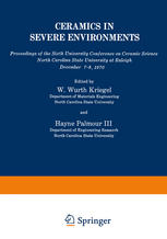 Ceramics in Severe Environments: Proceedings of the Sixth University Conference on Ceramic Science North Carolina State University at Raleigh December