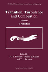 Transition, Turbulence and Combustion: Volume I Transition