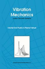 Vibration Mechanics: Linear Discrete Systems
