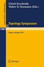 Topology Symposium Siegen 1979: Proceedings of a Symposium Held at the University of Siegen, June 14–19, 1979