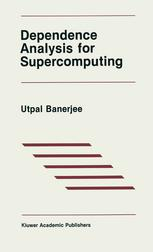 Dependence Analysis for Supercomputing