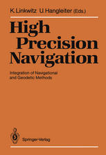 High Precision Navigation: Integration of Navigational and Geodetic Methods
