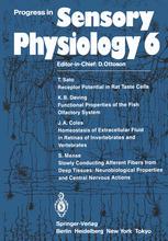 Progress in Sensory Physiology 6