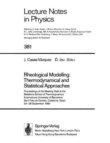 Rheological Modelling : Thermodynamical and Statistical Approaches - Meeting Proceedings