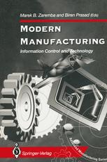 Modern Manufacturing: Information Control and Technology