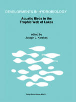 Aquatic Birds in the Trophic Web of Lakes: Proceedings of a symposium held in Sackville, New Brunswick, Canada, in August 1991