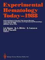 Experimental Hematology Today—1988: Selected Papers from the 17th Annual Meeting of the International Society for Experimental Hematology August 21–25