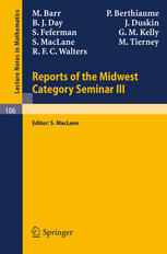 Reports of the Midwest Category Seminar III