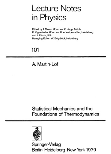 Statistical Mechanics and the Foundations of Thermodynamics (Lecture Notes in Physics)