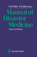 Manual of Disaster Medicine: Civilian and Military