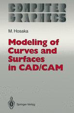 Modeling of Curves and Surfaces in CAD/CAM