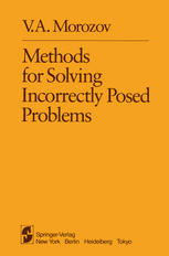 Methods for Solving Incorrectly Posed Problems