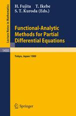 Functional-Analytic Methods for Partial Differential Equations: Proceedings of a Conference and a Symposium held in Tokyo, Japan, July 3–9, 1989