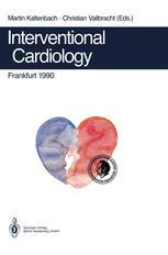 Interventional Cardiology Frankfurt 1990: Rotational Angioplasty. Coronary Balloon Angioplasty. Coarctation of the Aorta. Valvuloplasty. Catheter Clos