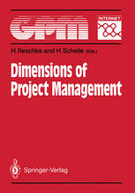 Dimensions of Project Management: Fundamentals, Techniques, Organization, Applications