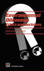 Environmental Dilemmas: Ethics and decisions