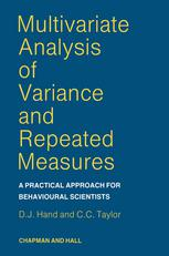 Multivariate Analysis of Variance and Repeated Measures: A practical approach for behavioural scientists