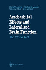 Amobarbital Effects and Lateralized Brain Function: The Wada Test