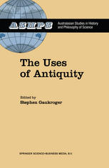 The Uses of Antiquity: The Scientific Revolution and the Classical Tradition