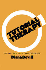 Tutorial Therapy: Teaching Neurotics to Treat Themselves